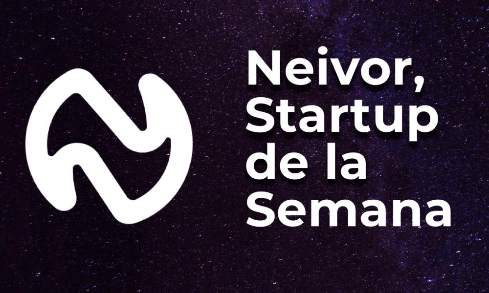 Neivor-startup-de-la-semana-1-1000x600-1.png